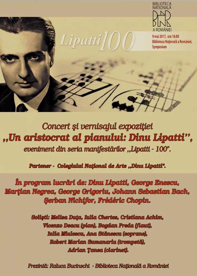 """Concert si vernisajul expozitiei """"Un aristocrat al pianului Dinu-Lipatti"""""""