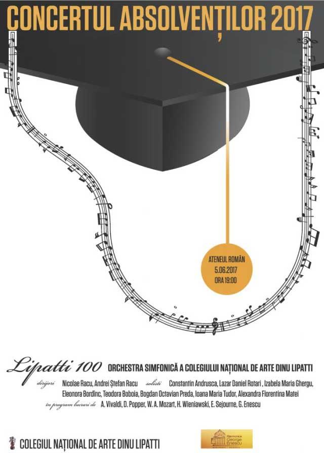 Concertul Absolventilor Dinu Lipatti Promotia 2017